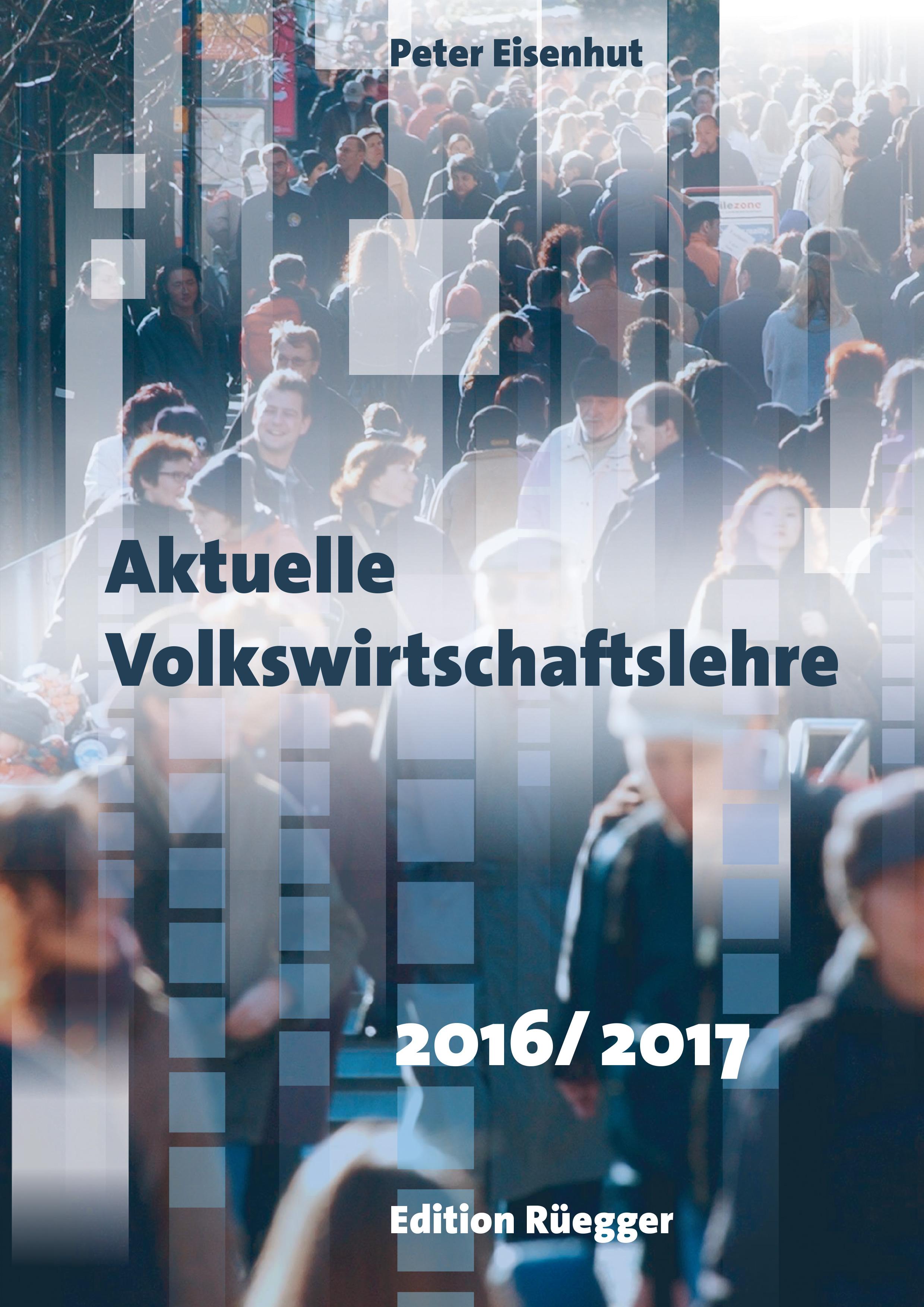 Somedia Buchverlag » Aktuelle Volkswirtschaftslehre 2016/2017